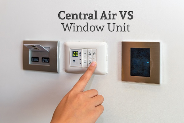 "A person setting their air temperature via the control panel under the words ""Central Air VS Window Unit"""
