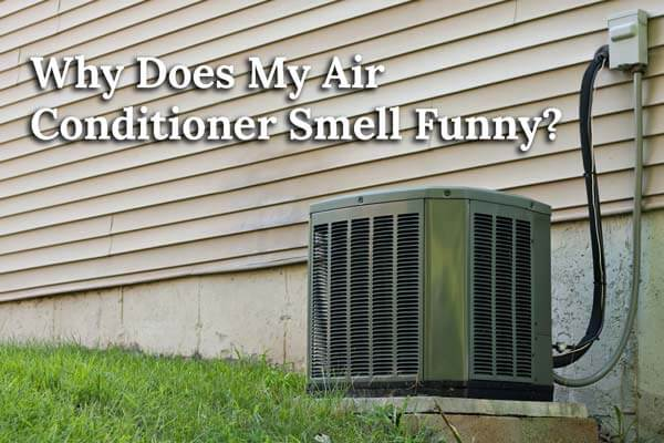 Image of an older air conditioning unit with the text why does my air conditioner smell funny?